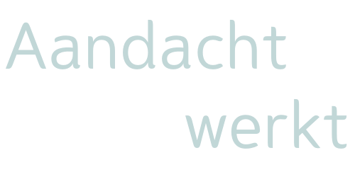 Aandacht-werkt.nl aandacht werkt